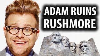 Adam Ruins Mount Rushmore & US History