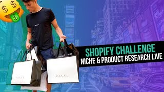 (DAY 2) Shopify Challenge: High Ticket Niche & Product Research LIVE | $0 to $47,250.97