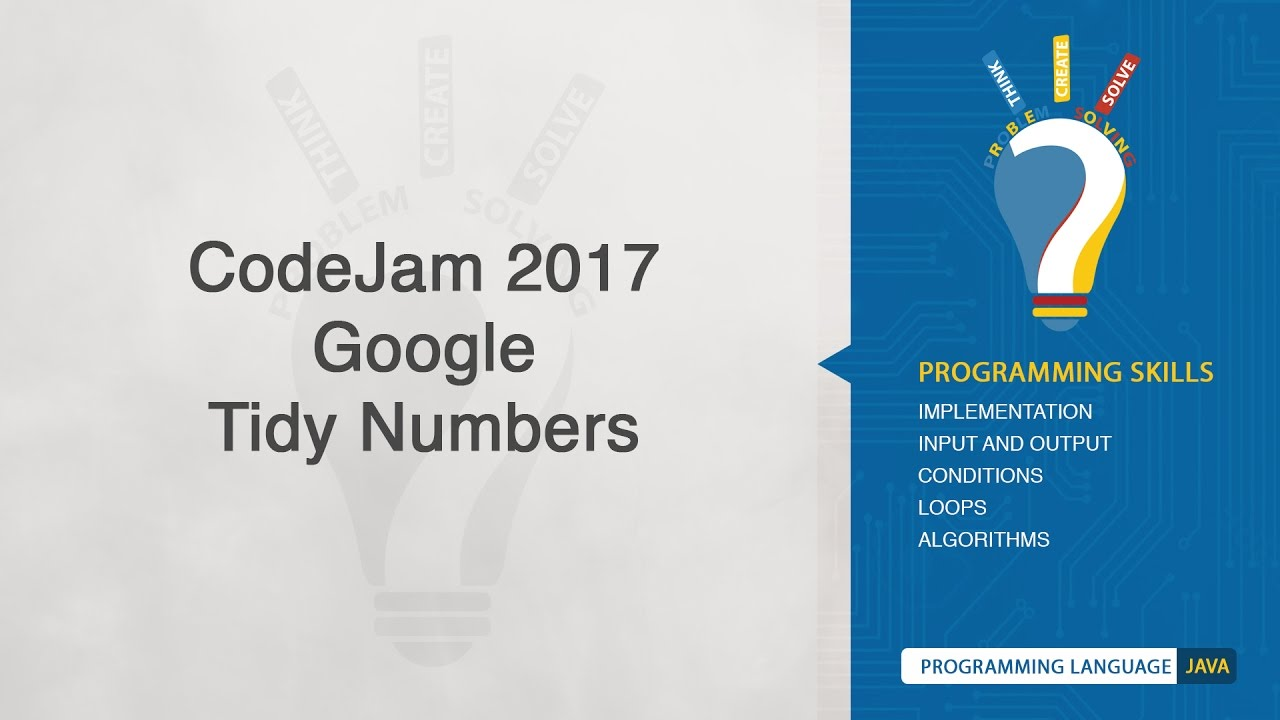 Bathroom Stalls Google Code Jam codejam 2017 (google) - tidy numbers - youtube