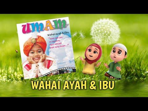 WAHAI AYAH & IBU | NUSSA & RARA | NASYID UMAM