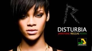 Rihanna - Disturbia (Jamstone Reggae Remix)