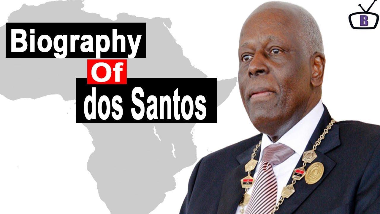 Download Biography of José Eduardo dos Santos,Origin,Education,Family,Policies,Achievements