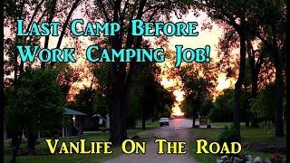 Last Camp Before WorkCamping Job - North Dakota - VanLife On the Road