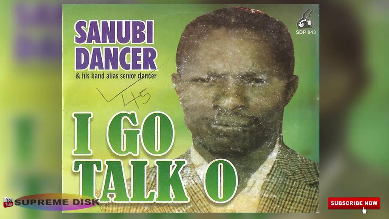 Download Urhobo Music: Sanubi Dancer - I Go Talk O (Full Album)