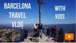 BARCELONA WITH KIDS | THE BEST THINGS TO DO IN BARCELONA WITH KIDS | TRAVEL VLOG Video