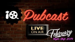 Pubcast: February 2019 Night Shift!