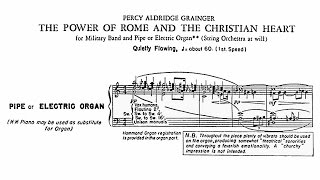 Percy Grainger - The Power of Rome and the Christian Heart (1943)