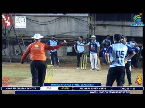 ANDHERI SUPER KINGS VS KHAR MADHUBAN TOYOTA   Mumbai Cricket Stars Season - 2