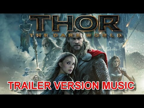 THOR : THE DARK WORLD Trailer Music Version | Official Movie Soundtrack Theme Song