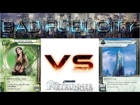 Let's Play Netrunner - Decklist of the Week - Internet Famous Smoke vs Titan Transnational