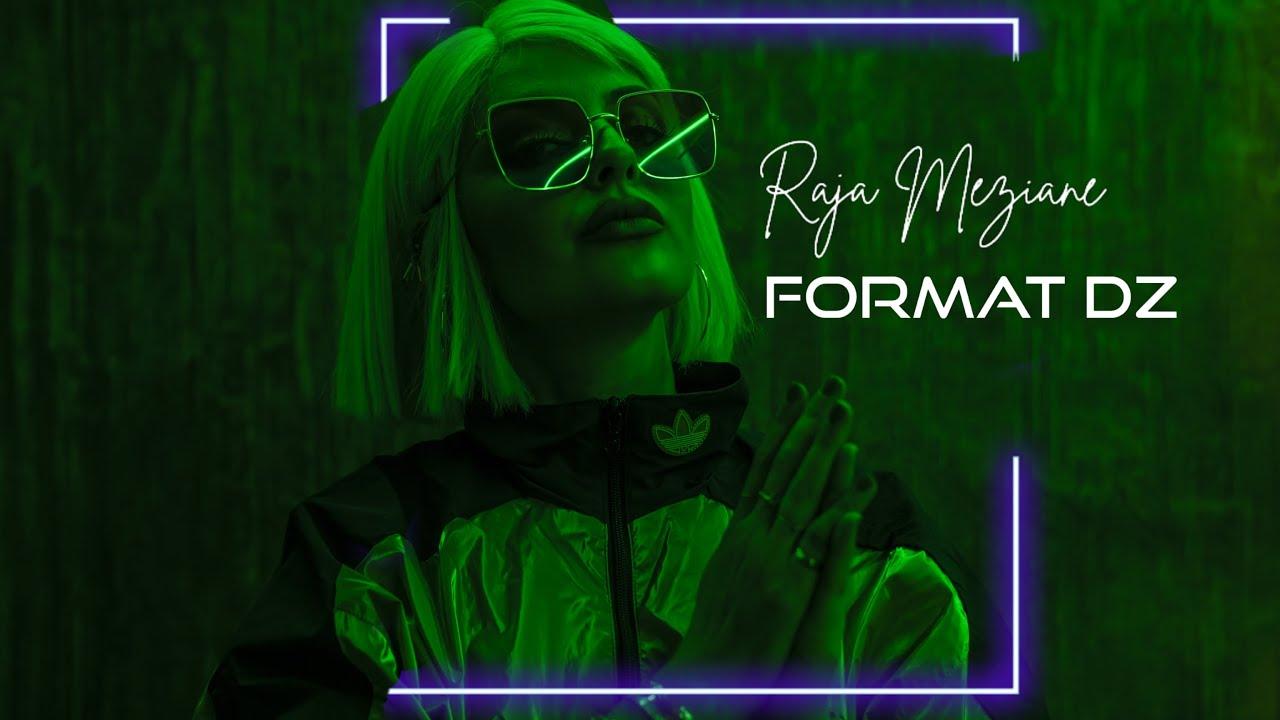 Download Raja Meziane - Format DZ [Beat by Dee Tox]