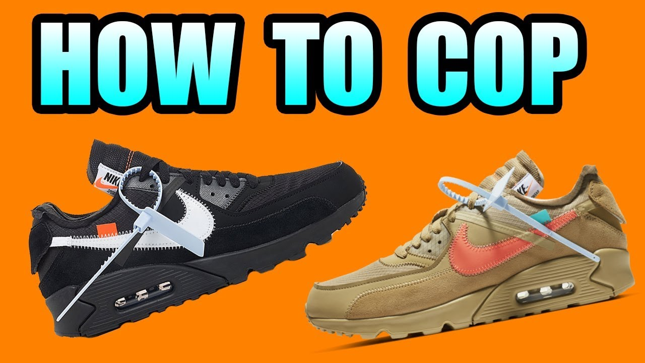 c18a3ae452 How To Get The Off White Air Max 90 | Make Mass Entries Into Nike SNKRS  Draws
