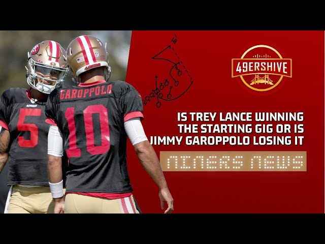 Niners News: Is Trey Lance Winning the Starting Job or is Jimmy Garoppolo Losing it?