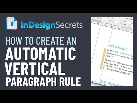 InDesign How-To: Create An Automatic Vertical Paragraph Rule (Video Tutorial)