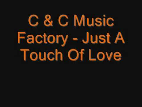 C & C Music Factory - Just A Touch Of Love.wmv