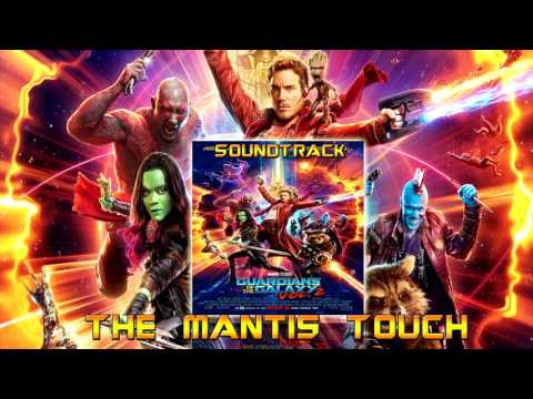 The Mantis Touch - Guardians of the Galaxy Vol 2 Original Score | By Tyler Bates