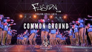 [2nd Place] Common Ground | Fusion XVIII 2018 [@VIBRVNCY Front Row 4K]