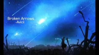 Nightcore - Broken Arrows, Avicii