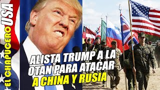 EU alista a la OTAN para atacar a China y Rusia pero Francia y Alemania se niegan