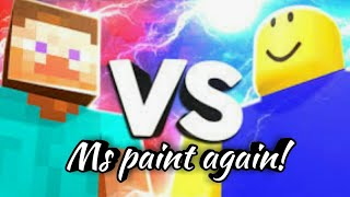 Minecraft vs Roblox (ms paint animation)