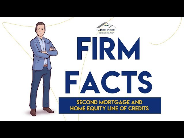 Firm Facts ✅: Second Mortgages 🏡 Home Equity Line of Credits