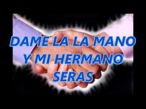 dame-la-mano-(cancion-cristiana)-con-letra