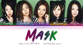 Baby V.O.X (베이비복스) Mask - Han/Rom/Eng Lyrics (가사) [1999]