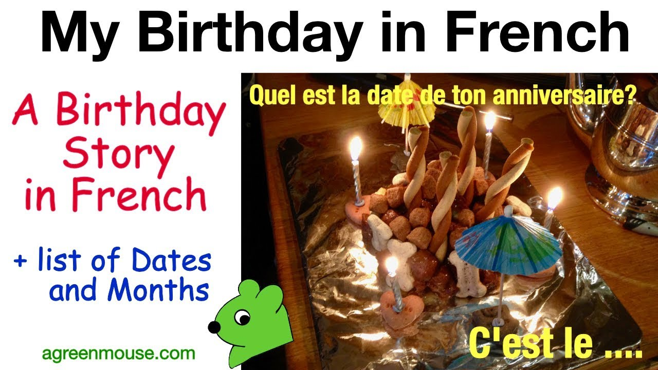My Birthday In French Agreenmousecom