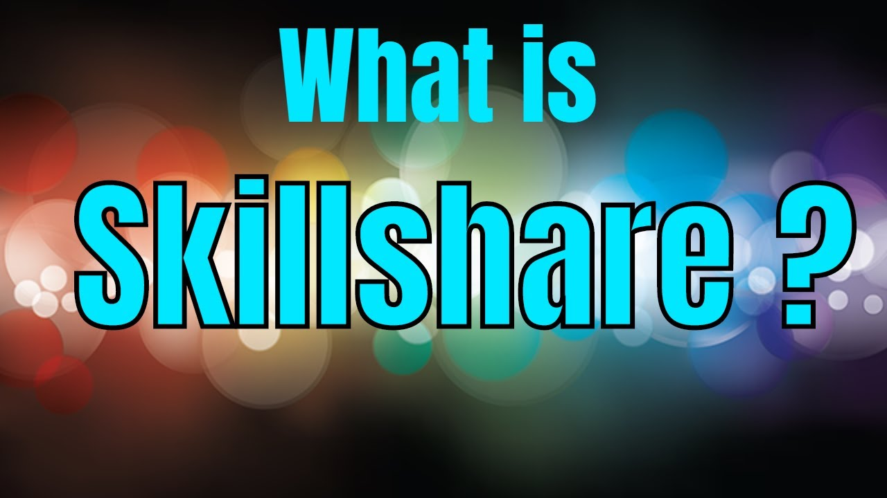What is Skillshare about ? Skillshare com Review 2019