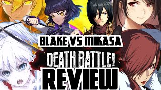 Blake VS Mikasa (DEATH BATTLE!) Review (and the other RWBY ones too)