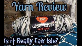 Red Heart Fair Isle Review - is it really Fair Isle?