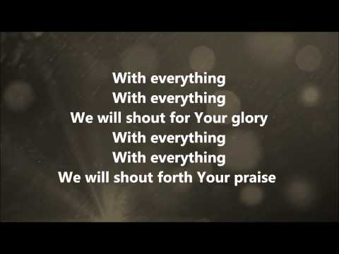 With Everything (Shorter Version) - Hillsong United w/ Lyrics