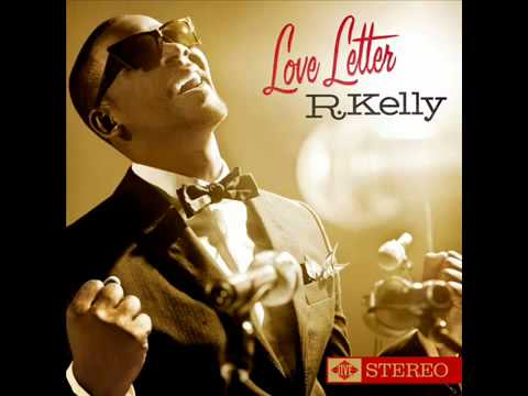 R Kelly  Love Letter Prelude 2011
