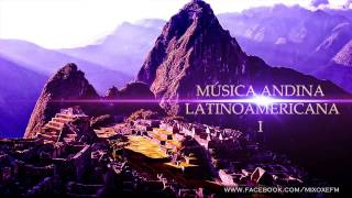 Baixar Música Andina Latinoamericana I (Audio HD)