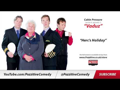 "Cabin Pressure, (series 4, episode 3) ""Vaduz"" - ""Herc's Holiday"""