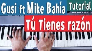 t tienes razn gusi ft mike baha piano tutorial by juan diego arenas