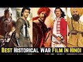 20 Best Bollywood Historical War Movies List Of All Time That Every Indian Should Watch