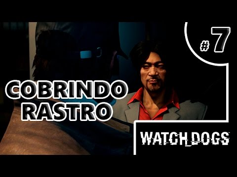 COBRINDO RASTROS - WATCH DOGS #7 - PC 60 FPS