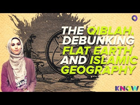 The Qiblah, Debunking Flat Earth and Islamic Geography thumbnail