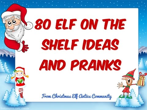 80 Elf on the Shelf Ideas, Pictures and Pranks! | Elf-on-the-Shelf Ideas