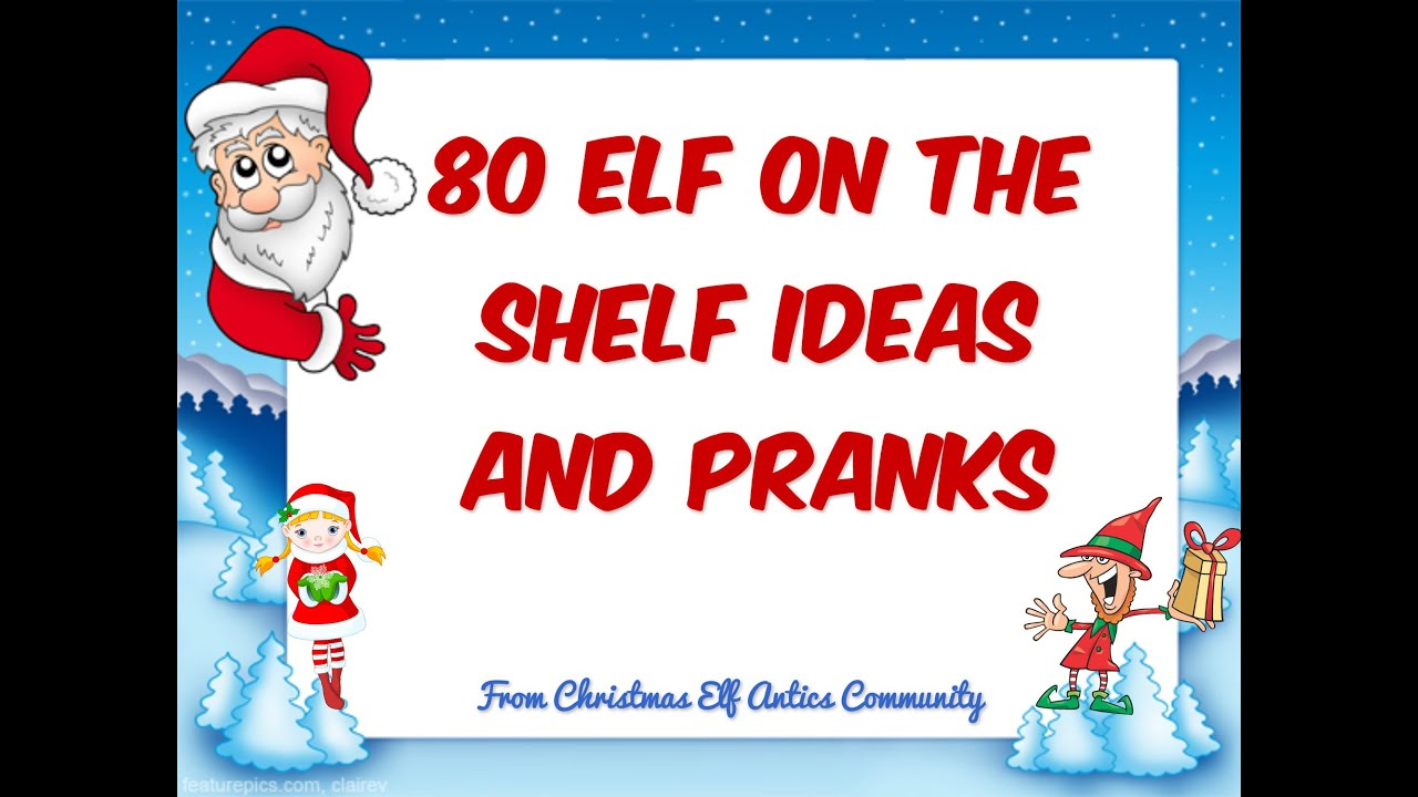 80 Elf on the Shelf Ideas, Pictures and Pranks! | Elf-on-the-Shelf ...