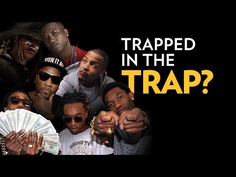 Is Trap Music Trapped In The Trap?