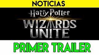 PRIMER TRAILER ESPECTACULAR | Harry Potter: Wizards Unite (CREADORES DE POKEMON GO)