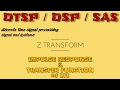 IMPULSE RESPONSE & TRANSFER FUNCTION of LTI -(using Z transform )