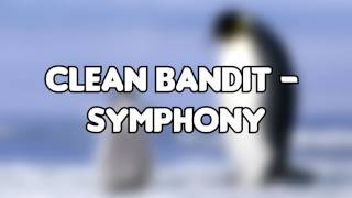 Clean Bandit - Symphony (Bass Boosted)