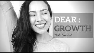 DEAR : GROWTH - SPOKEN WORD - CHYNA DESVEAUX
