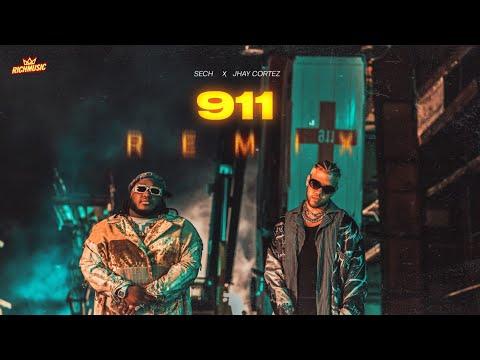 Смотреть клип Sech, Jhaycortez - 911 Remix