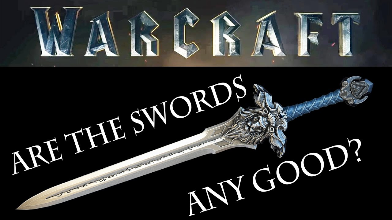 Are The Swords In The Warcraft Movie Stupid Youtube