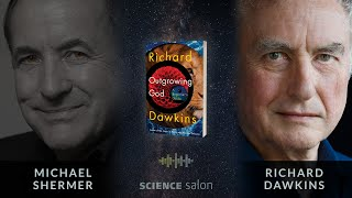 Michael Shermer with Richard Dawkins — Outgrowing God: A Beginner's Guide (SCIENCE SALON # 89)