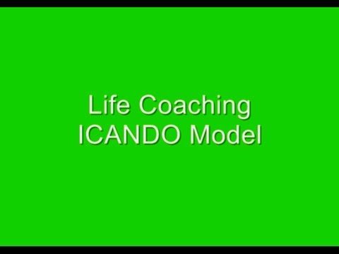 Life Coaching ICANDO Model 2013